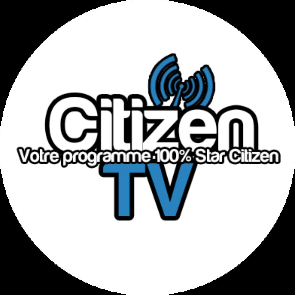 Citizen TV, votre programme 100% Star Citizen