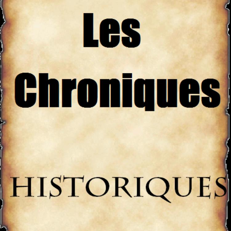 Les Chroniques Historiques