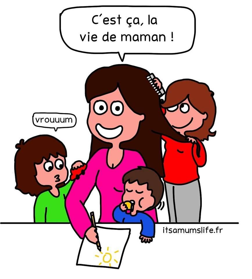 It's a mum's life !