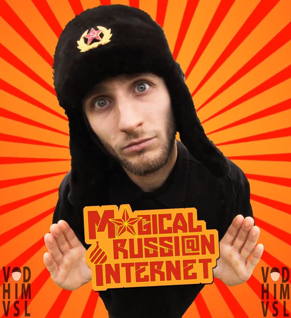 Vad Him (Magical Russian Internet)