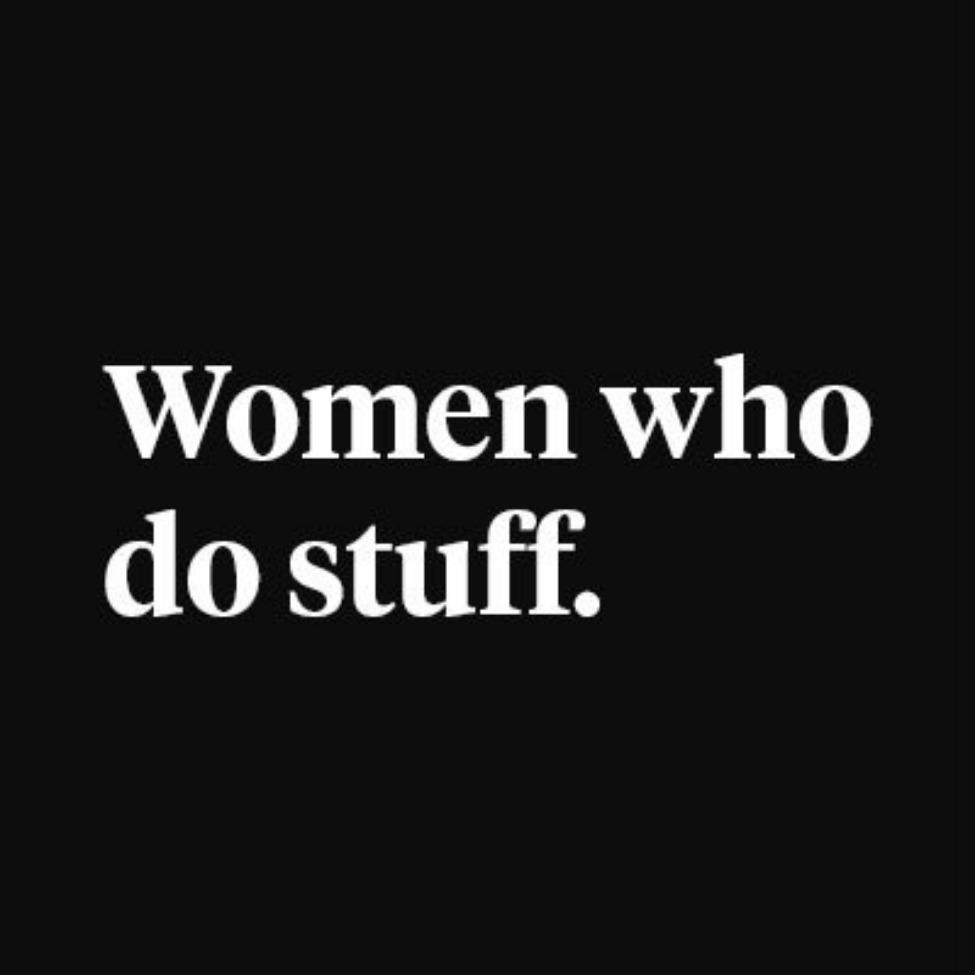 Women Who Do Stuff