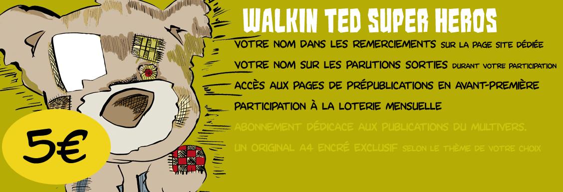 Walkin Ted Super Heros