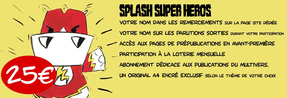 Splash Super Heros