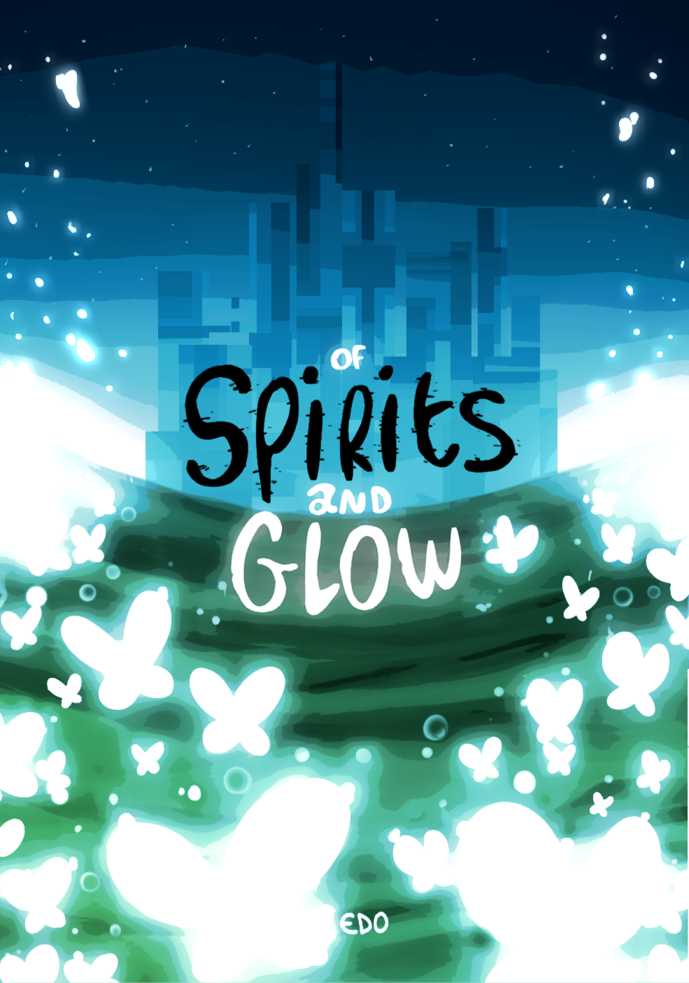 Of Spirits And Glow