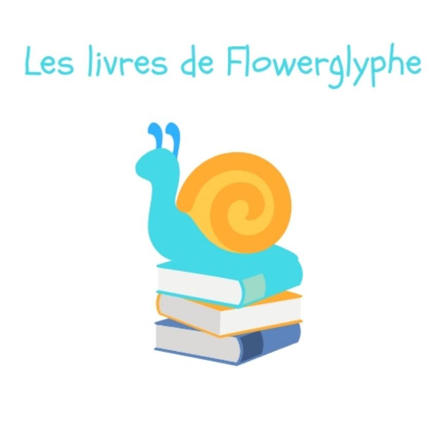 Les Livres de Flowerglyphe